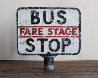 Vintage Antique Bus Stop Sign