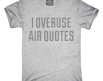 Air Quotes T-Shirt, Hoodie, Tank Top, Gifts