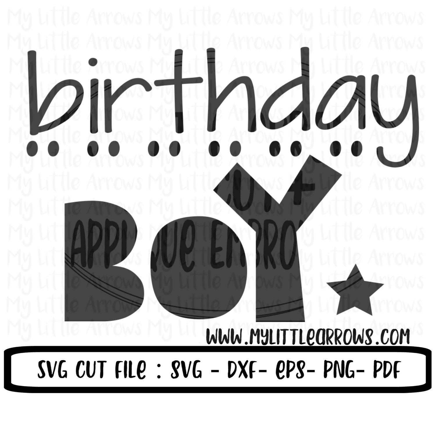 Birthday Boy SVG DXF EPS Png Files For Cutting Machines