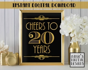INSTANT DOWNLOAD - Printable Cheers To 20 Years / Party Decor / Birthday / Anniversary / Gold / Black / Art Deco JPEG file 8x10 11x14 16x20