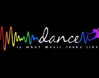 Dance is what music looks like