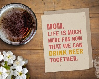 Drink Beer With Mom, Birthday, Folded Card, Card for Mom, Card for Woman, Craft Beer, Funny Saying, Blank Card, Just Because