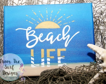 Beach Life - Hand Painted 8X10 Canvas