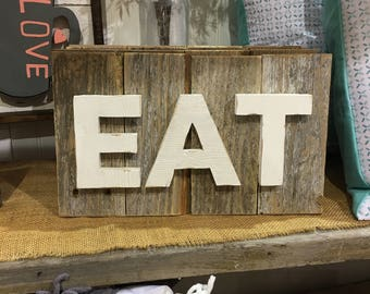 """Farmhouse Kitchen """"EAT"""" Sign 