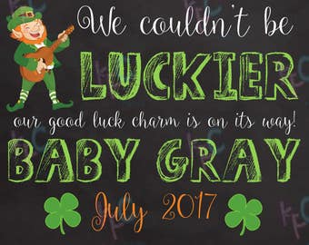 Lucky Charm Pregnancy St Patricks Day Announcement Printable Available in 8x10 or 16x20