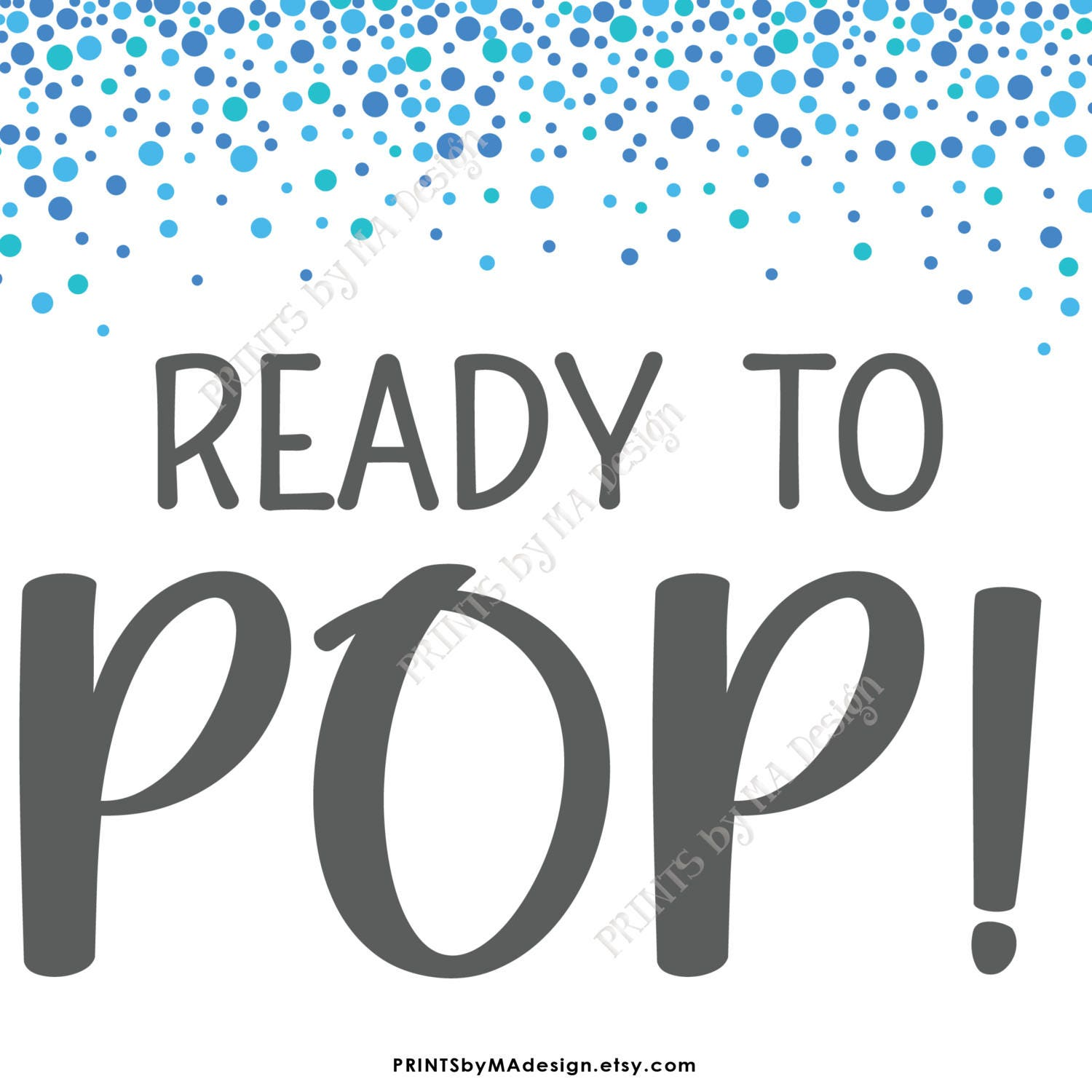 Ready to pop baby shower sign popcorn cake pop blue confetti design baby shower decor it39s a for Ready to pop images