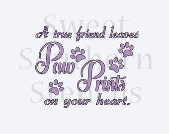A True Friend Leaves Paw Prints on your Heart Cookie Stencil