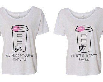 Sorority Big & Little Coffee Themed Tshirt on Bella Canvas Slouchy  Scoop Neck T Shirt.  Greek Apparel! Big little reveal!