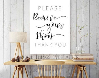 Please REMOVE YOUR SHOES | Modern | Sign | Print | Entryway | Door | Hallway | 0046