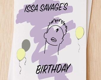 Issa Savage's Birthday - Birthday Card, 21 Savage Birthday Card, Funny Happy Birthday Card