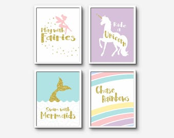 Play With Fairies, Ride A Unicorn, Swim With Mermaids, Chase Rainbows gold prints colour wall art
