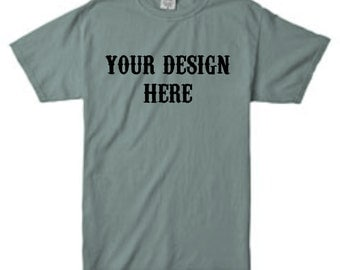 Comfort Colors Custom tshirt, custom t-shirt, custom tee, Comfort Colors tshirt, Comfort Colors t-shirt, custom shirts, men's tshirts,