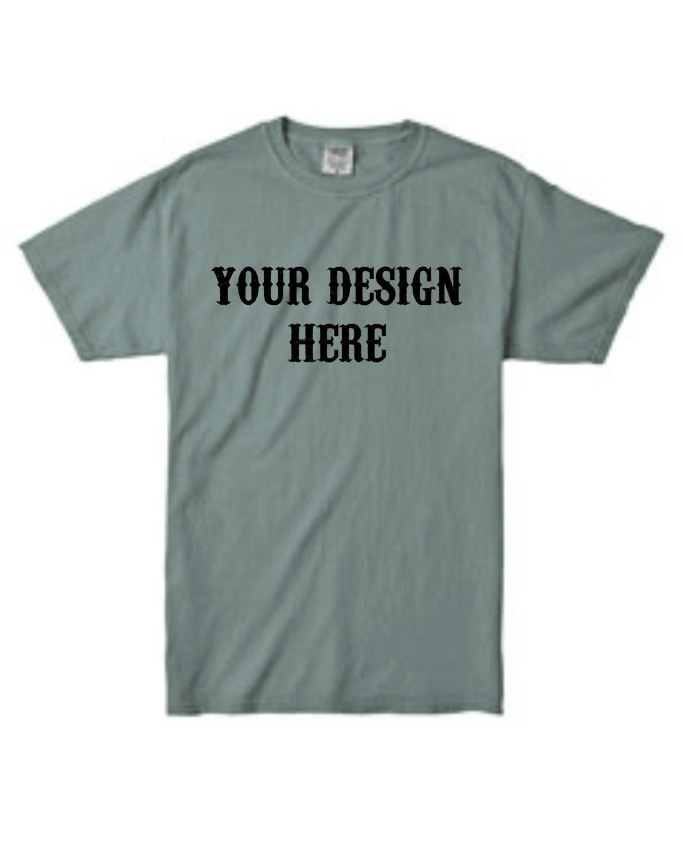 Comfort Colors Custom tshirt custom t-shirt custom tee