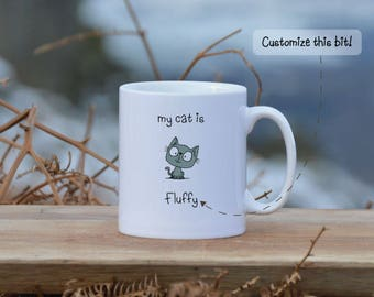 """Custom """"MY CAT IS...<your name>"""" mug and/or coaster (single or set of four). Funny gift. Part of series. Unique design. Pet lover."""