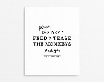 Funny Sign, Kids Room Prints, Playroom Decor, Do Not Feed Or Tease The Monkeys, Typography Kids Sign, Playroom Sign, Poster Kids, Children