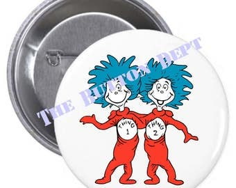 Thing 1 Thing 2 Dr. Seuss Birthday Favor Pinback Button Pin