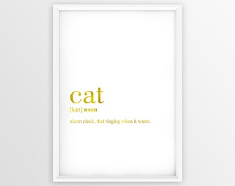 Cat Definition Print, Cat Printable Gold, Cat Decor, Cat Gift Poster, Dog Wall Art, Dog Quote Printable (W055)