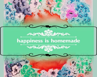 Happiness is Homemade 2