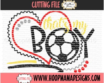 Thats My Boy Soccer SVG DFX EPS and png Files for Cutting Machines Cameo or Cricut Cutting FIle For Commercial Use