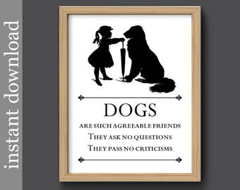 Dog Quote, dog printable, dog lover, dog gift, dog wall art, dog print, dog download, Dogs Are Friends, black and white, dog silhouette