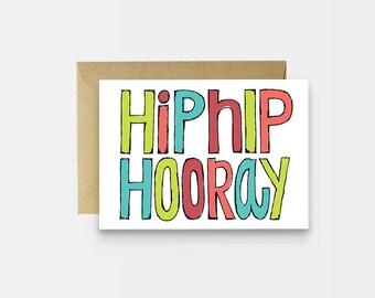 Celebrate Card - Birthday Card - Graduation Card - Happy Birthday Card - Simple Birthday Card - Kid Birthday Card - Hip Hip Hooray