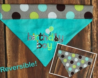 Birthday Boy Dog Bandana Reversible Slip Over The Collar Bandana Dog Birthday Bandana