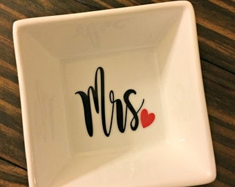 Mrs. Ring Dish | Ring Holder | Jewelry Holder | Engagement Gift | Bride To Be | Valentine's Day