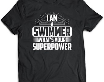 Swimmer T-Shirt. Perfect Gift for Your Dad, Mom, Boyfriend, Girlfriend, or Friend - Proudly Made in the USA! Swimmer gift