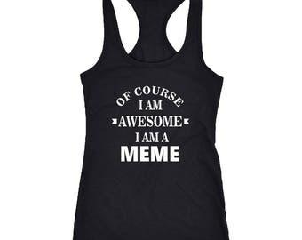 Meme Racerback Tank Top T-Shirt. Funny Meme Tank.