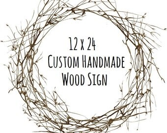 12 x 24 Wood Sign - Personalized Wood Signs - Custom Signs for Home - Rustic Wood Signs - Custom Signs - Handpainted Wooden Signs