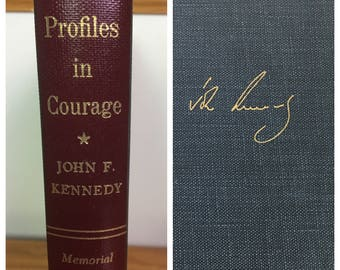 Profiles in Courage by John F. Kennedy, Memorial Edition, 1964