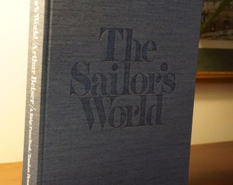 The Sailor's World/ Vintage Sailing Yachting Book