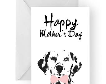 dalmatian Mother's Day card- dog Mother's Day card, dog card, Mother's Day card, cute dalmatian dog card, dalmatian card