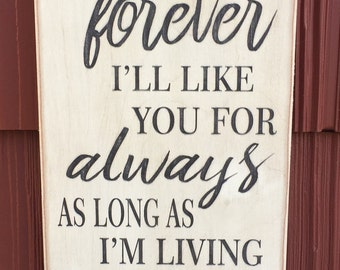 "Rustic Wood Sign - I'll Love You Forever I'll Like You For Always - 6"" x 12"""