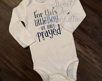 FREE SHIPPING***For this Boy We Have Prayed Baby Bodysuit, youth Sizes Available,