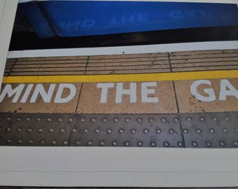 Mind the Gap London Underground Sign Original Photography Card/Stationery 5x7
