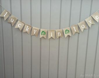 Lucky In Love Banner, Lucky In Love Bridal Shower, Wedding Banner, Irish Wedding Decor, Burlap Garland, Lucky In Love Irish Burlap Banner