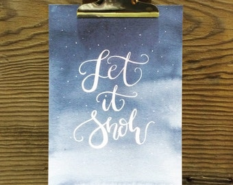 Let It Snow, Christmas Art Print, Hand Lettered Holiday, Merry & Bright, Silent Night, Baby It's Cold, Holiday Quotes, Watercolor, Art Gift