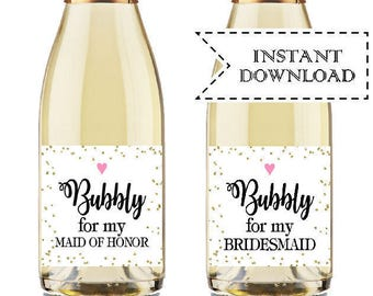 Bubbly For My Bridesmaid Mini Champagne Labels, Maid of Honor Proposal, Bridesmaid Proposal Wine Label, Bridesmaid Proposal Printable