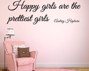 Baby Girl Nursery Wall Decal - Happy Girls Are The Prettiest Girls Audrey Hepburn Wall Quote - Girls Wall Decal - Vinyl Lettering- baby room