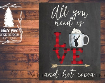 HOT COCOA BAR sign, Instant Download 8x10/11x14, Hot Chocolate Bar, Hot Cocoa sign, Christmas Wedding, Buffalo Check, All you need is love