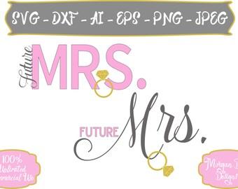 Future Mrs. SVG - Diamond Ring SVG - Wedding SVG - Bride svg - Future Bride - Files for Silhouette Studio/Cricut Design Space