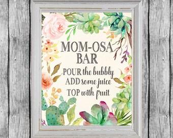 Mom-osa Bar Sign. Momosa Bar Printable. Baby Shower Mimosa Sign. Baby Shower Sign. Printable Baby Shower Succulent Decor. Instant Download