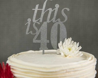 This is 40 cake topper, cake toppers, birthday, 40th birthday, wooden cake toppers, laser engraved toppers, toppers birthday, 40