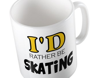I'd rather be SKATING mug