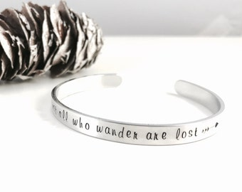Not all who wander are lost, Metal Bracelet, Hand Stamped Cuff, Personalized Bracelet, Custom Cuff Bracelet