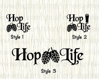 Hop Life Car Decal, Hop Car Decal, Hops,Brew Car Decal,Breweries Car Decal,Beer Car Decal,Microbrew Car Decal,Keg Decal,Gift for Beer Lovers