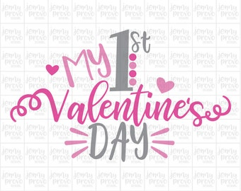 My 1st Valentine's Day - Cutting File in SVG, EPS, PNG and Jpeg for Cricut & Silhouette