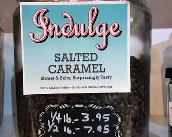 Salted Caramel Coffee--Available in Regular AND Decaf!