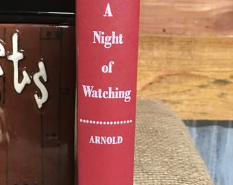 A Night Of Watching by Arnold